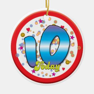 10o Aniversário hoje Ornamento