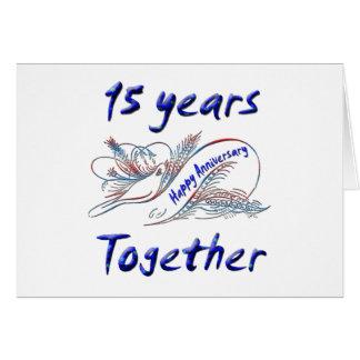15 anos junto cartão comemorativo