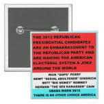 2012 candidatos republicanos são um embaraço pins