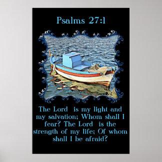 27:1 dos salmos com um barco velho no oceano calmo poster