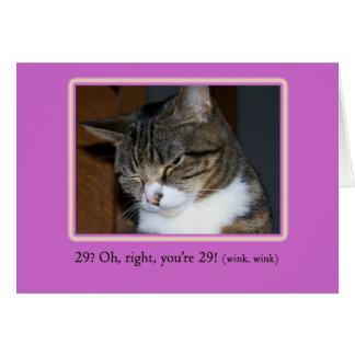 29 outra vez? Cartão de aniversário com foto de um