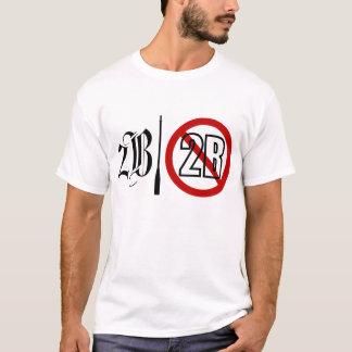 2B ou não luz 2B Camiseta