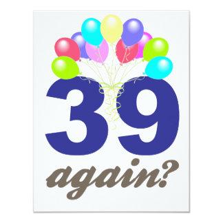 39 outra vez? Presentes de aniversário/lembranças Convite 10.79 X 13.97cm