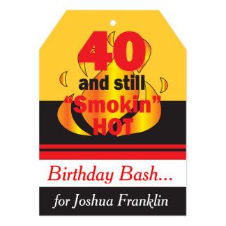 40 e ainda aniversário de 40 anos quente de Smokin Convite 12.7 X 17.78cm