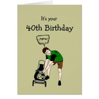 40th Insulto engraçado do Lawnmower de quarenta Cartão Comemorativo