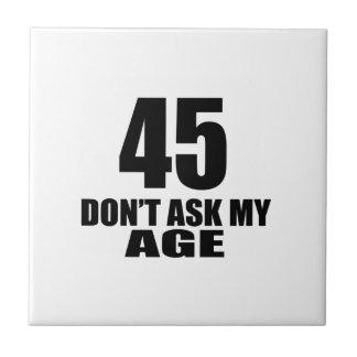 45 não peça meu design do aniversário da idade