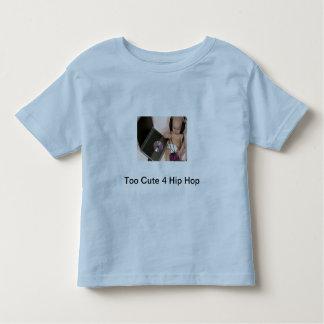 4 Hip Hop demasiado bonito Camisetas