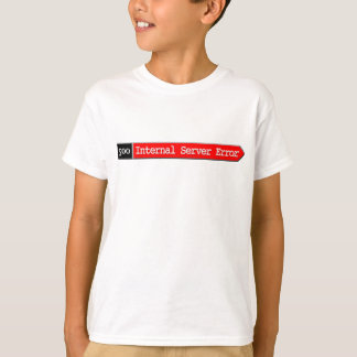 500 - Erro de servidor interno Camiseta