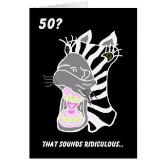 50th cartão de aniversário engraçado -- 50?