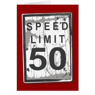 50th cartão engraçado do limite de velocidade do