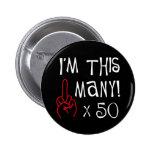 50th saudação do dedo médio do aniversário botons