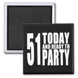 51st aniversários engraçados: 51 hoje e apronte imas