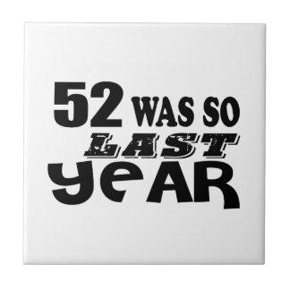 52 era assim tão no ano passado o design do