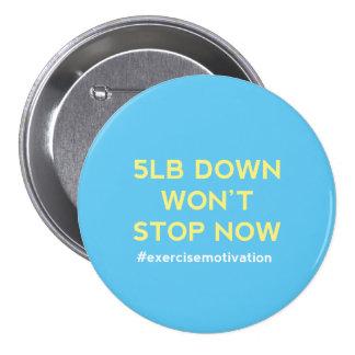 5lb para baixo não parará agora o crachá do botão  bóton redondo 7.62cm