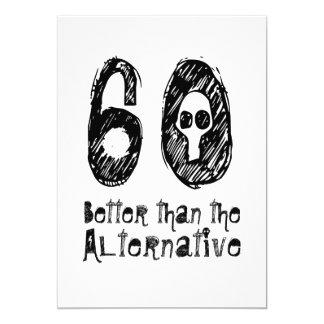 60 melhor do que o aniversário engraçado P03 do Convite 12.7 X 17.78cm