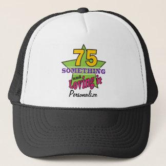 75 algo e amando o aniversário de   75th boné