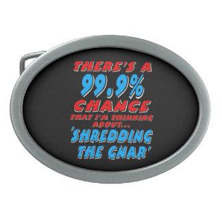 99,9% SHREDDING O GNAR (branco)