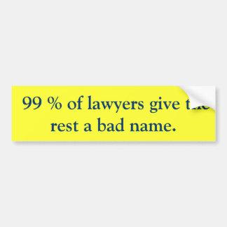 99% dos advogados dão ao resto um nome mau adesivo para carro