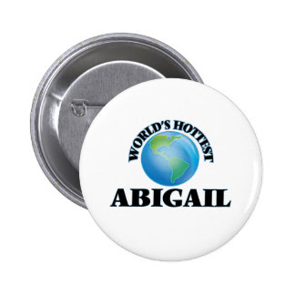A Abigail a mais quente do mundo Botons