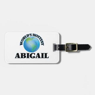 A Abigail a mais quente do mundo Etiquetas Para Malas De Viagem
