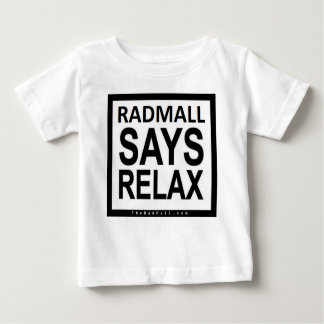 "A alameda ""RADMALL do Rad DIZ RELAXA"" a camisa (as"