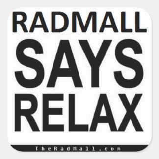 """A alameda """"RADMALL do Rad DIZ RELAXA"""" etiquetas"""