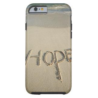 """A areia da """"esperança"""" da palavra escrita na praia capa tough para iPhone 6"""