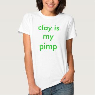 a argila é minhas senhoras t do proxeneta t-shirts