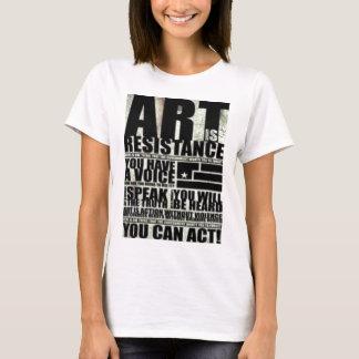 A arte é uma resistência camiseta