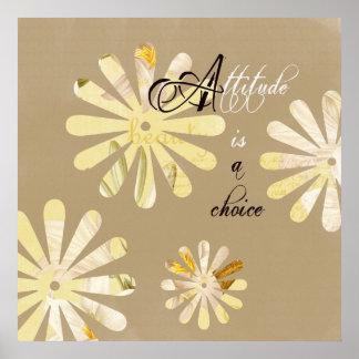 A atitude é uma escolha poster