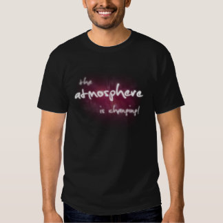 A atmosfera está mudando t-shirts