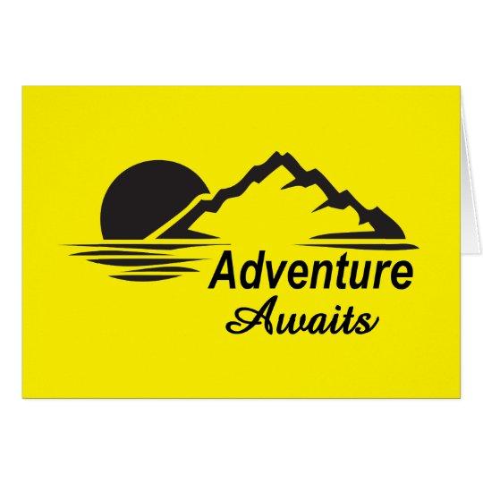 A aventura espera o excelente da natureza fora cartão comemorativo