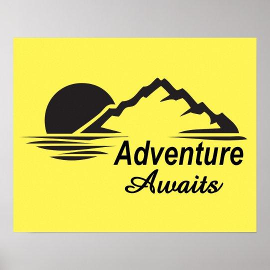 A aventura espera o excelente da natureza fora pôster