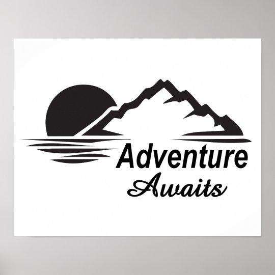 A aventura espera o excelente da natureza fora poster