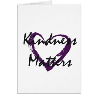 A bondade importa coração cartão comemorativo