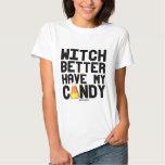A bruxa melhor tem meu milho de doces - - .png camisetas
