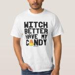 A bruxa melhor tem meus doces tshirt