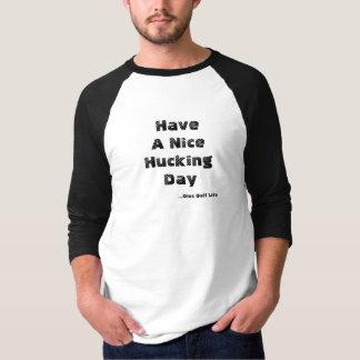 """a camisa do golfe do disco """"tem um dia hucking t-shirts"""