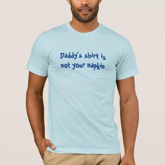 A camisa do pai não é seu guardanapo