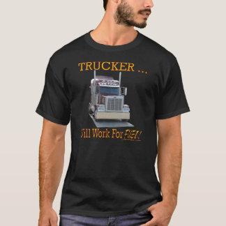 """A camisa dos homens com o """"camionista. Trabalhará"""