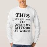 A camisa que eu me visto para cobrir meus