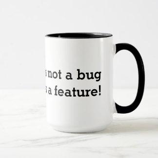A caneca de café Geeky | não é um inseto que é uma