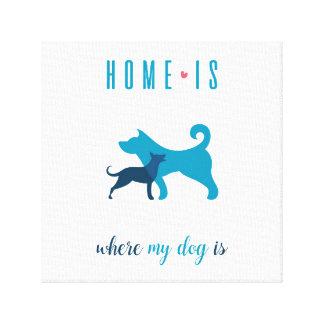 A casa é o lugar onde meu cão é impressão das