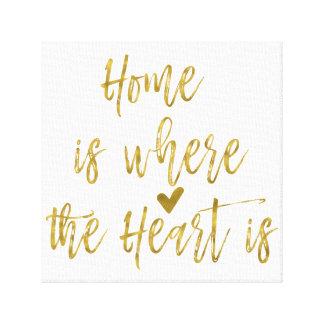 A casa é o lugar onde o coração é citações impressão em tela