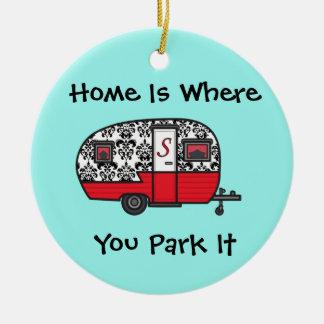 A casa é o lugar onde você a estaciona ornamento