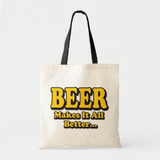 A cerveja faz-lhe melhor - amantes engraçados da sacola tote budget