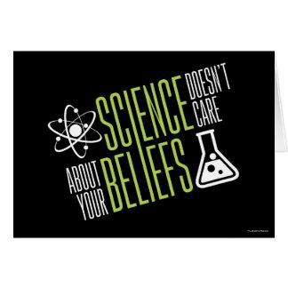 A ciência não se importa cartão comemorativo