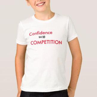A confiança não tem NENHUMA COMPETIÇÃO Tshirts