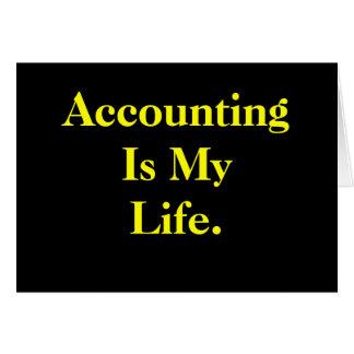 A contabilidade é minha vida - cartão de aniversár