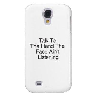 A conversa à mão a cara não está escutando